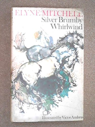 9780091301200: Son of the Whirlwind : A Silver Brumby Story