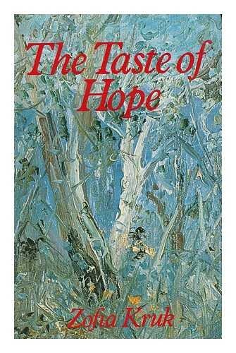 9780091302306: The taste of hope