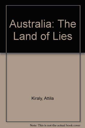 9780091303303: Australia: The Land of Lies