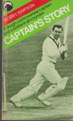 9780091305710: Captain's Story - A Controversial Captain and A Brilliant All-Rounder
