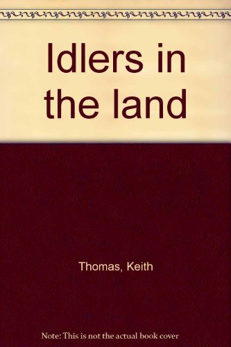 9780091307103: Idlers in the land