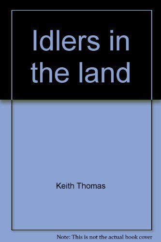 9780091307110: Idlers in the land