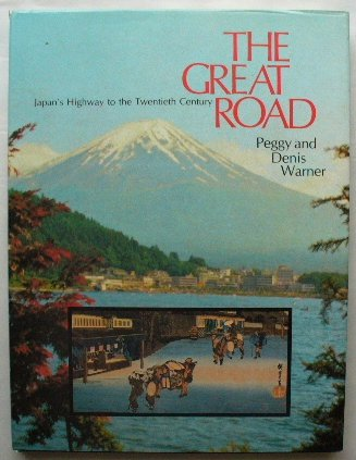 9780091309404: The Great Road: Japan's Highway to the Twentieth Century