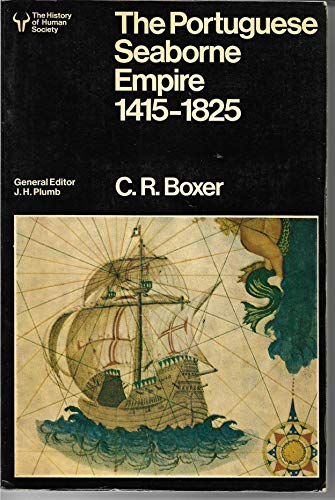 9780091310714: Portuguese Seaborne Empire, 1415-1825 (University Library)