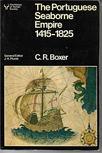 9780091310714: Portuguese Seaborne Empire, 1415-1825 (University Library)