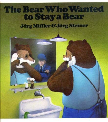 9780091310806: The Bear Who Wanted to Stay a Bear
