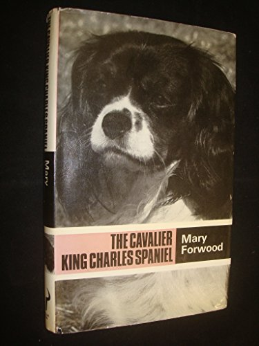 9780091310905: The Cavalier King Charles spaniel (Popular dogs' breed series)