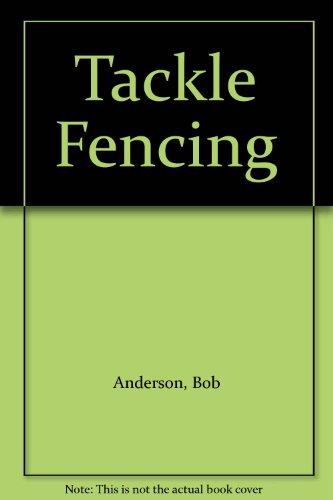 9780091312213: Tackle Fencing
