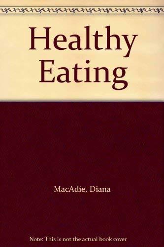 9780091312602: Healthy Eating