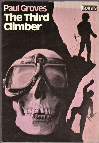 9780091316013: Third Climber (Spirals S)