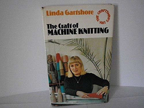 9780091316600: The Craft Of Machine Knitting