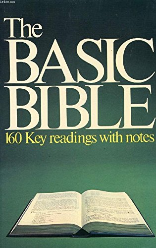 9780091317102: The Basic Bible: 160 Key Readings with Notes