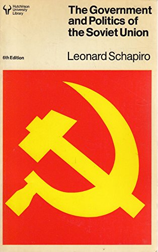 9780091317218: The Government and Politics of the Soviet Union