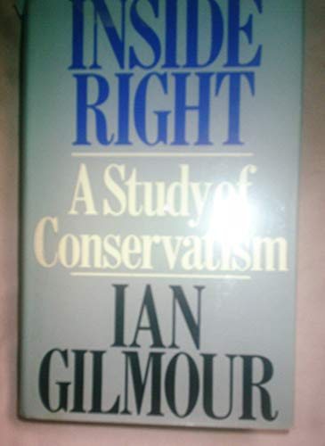9780091317607: Inside Right: A Study of Conservatism