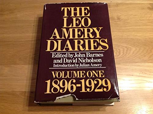 9780091319106: The Leo Amery Diaries: 1896-1929
