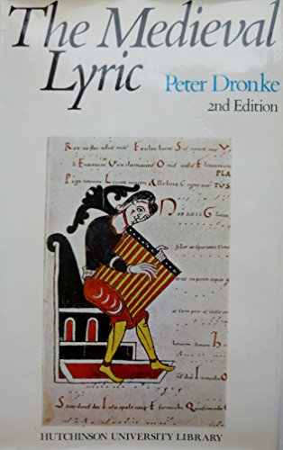 9780091320805: MEDIEVAL LYRIC (UNIVERSITY LIBRARY)