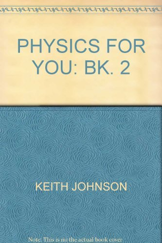 9780091321215: Physics for You: Bk. 2