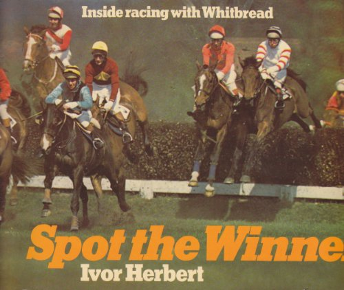 9780091321611: Spot the Winner: Inside Racing with Whitbread