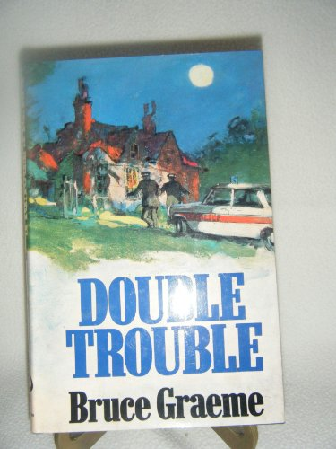 Double Trouble (0091322308) by Bruce Graeme