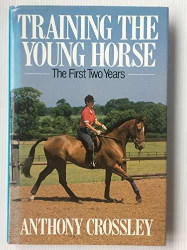 9780091324209: Training the Young Horse: The First Two Years