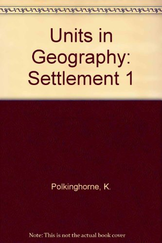 9780091324810: Units in Geography: Settlement 1