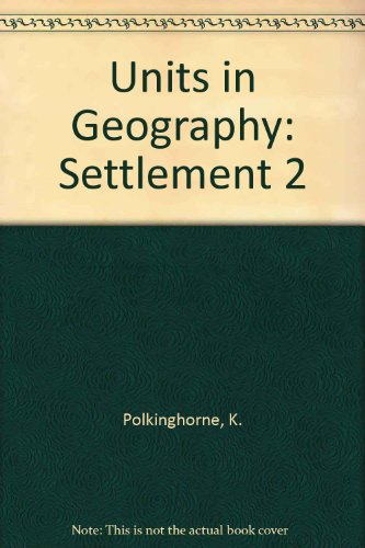9780091324919: Units in Geography: Settlement 2
