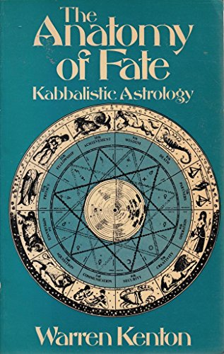 9780091326418: The Anatomy of Fate: Kaballistic Astrology