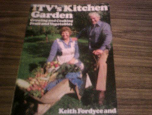 9780091327811: Independent Television's Kitchen Garden