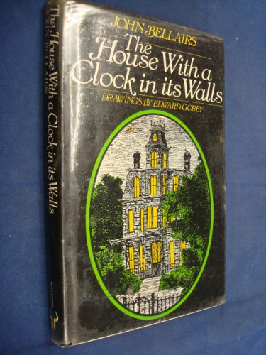 9780091328009: The House with a Clock in its Walls