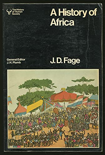 A History of Africa.: Fage, J.D.
