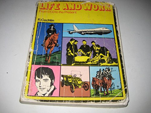 9780091328917: Life and Work from 1700 to the Present