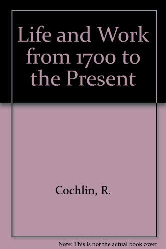 9780091328917: Life and Work from 1700 to the Present (Flashback ; 5)