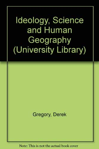 9780091331207: Ideology, science and human geography