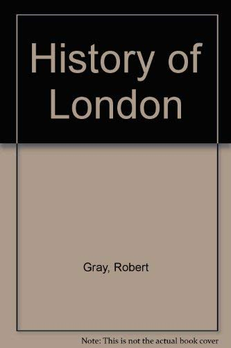9780091331405: History of London
