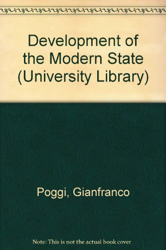 9780091331801: Development of the Modern State (University Library)