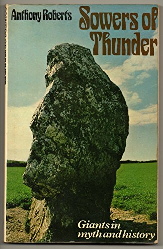 9780091332914: Sowers of thunder: Giants in myth and history