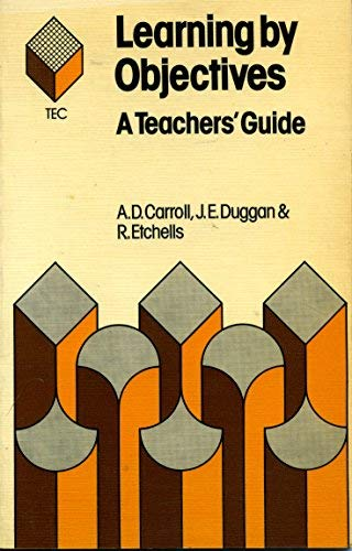 9780091333218: Learning by Objectives: A Teacher's Guide