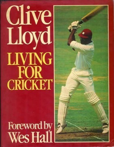 9780091333607: Living for Cricket