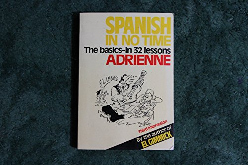 9780091334611: Spanish in No Time