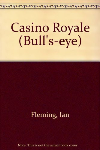 9780091335717: Casino Royale (Bull's-eye)