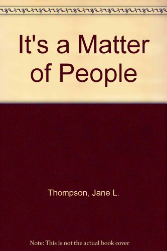 9780091336912: It's a Matter of People