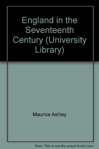 9780091337100: England in the Seventeenth Century (University Library)