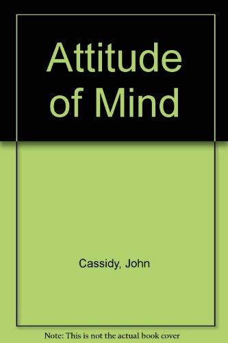9780091337711: An attitude of mind