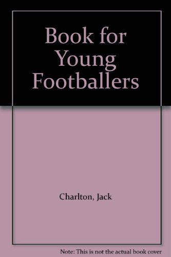9780091338503: Book for Young Footballers
