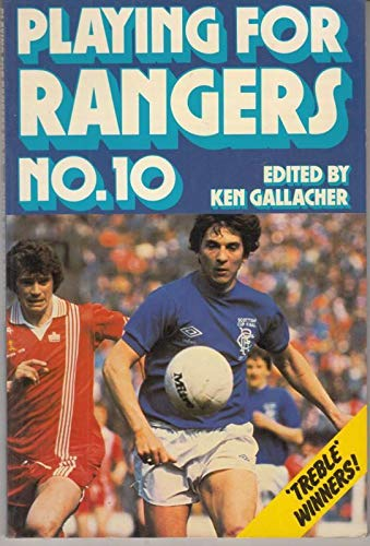 9780091338817: Playing for Rangers No. 10
