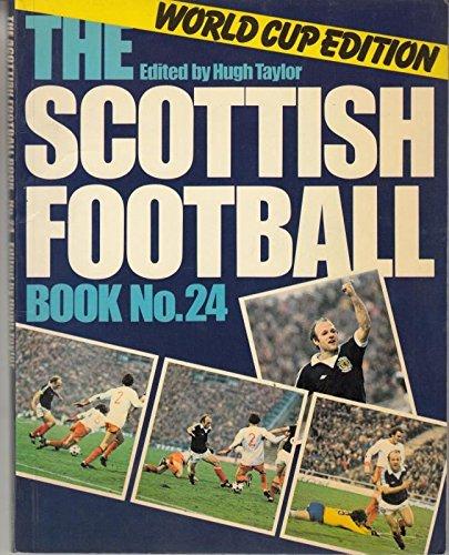 9780091339012: Scottish Football Book No. 24