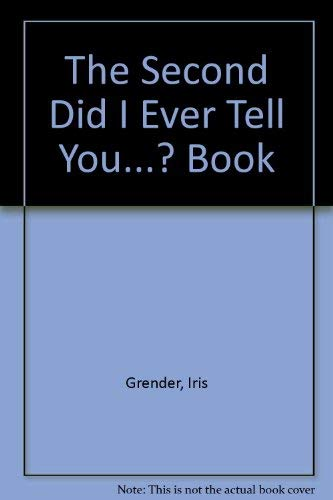 9780091339708: The Second Did I Ever Tell You...? Book