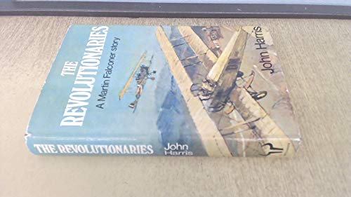 9780091340001: The revolutionaries: A Martin Falconer story (The Martin Falconer books)