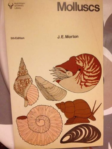 9780091341619: Molluscs: An Introduction to their Form and Functions