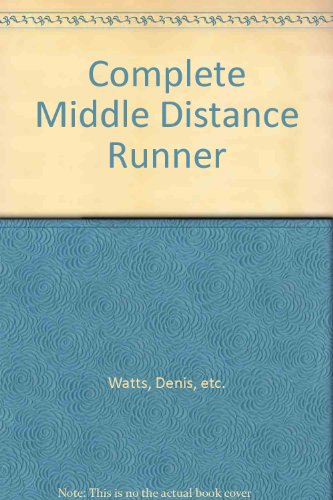 9780091343415: Complete Middle Distance Runner